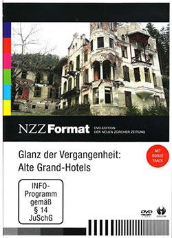 Glanz der Vergangenheit: Alte Grand-Hotels - Ein Unterrichtsmedium auf DVD