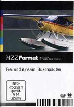 Frei und einsam: Buschpiloten - Ein Unterrichtsmedium auf DVD
