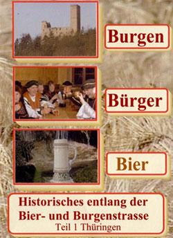Burgen - Bürger - Bier - Ein Unterrichtsmedium auf DVD