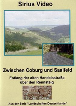 Zwischen Saalfeld und Coburg - Ein Unterrichtsmedium auf DVD