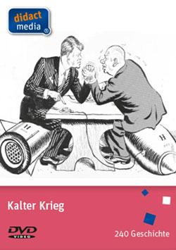 Kalter Krieg - Ein Unterrichtsmedium auf DVD