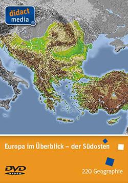 Europa im Überblick - der Südosten - Ein Unterrichtsmedium auf DVD