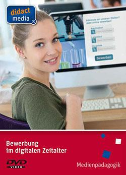 Bewerbung im digitalen Zeitalter - Ein Unterrichtsmedium auf DVD