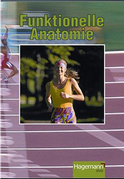 Funktionelle Anatomie - Ein Unterrichtsmedium auf DVD