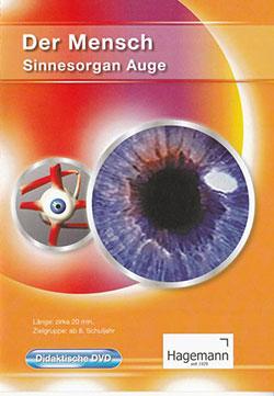 Der Mensch - Sinnesorgan Auge - Ein Unterrichtsmedium auf DVD