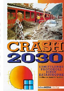 Crash 2030 - Ein Unterrichtsmedium auf DVD