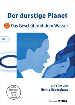 Der durstige Planet - Ein Unterrichtsmedium auf DVD