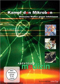 Abenteuer Medizin: Kampf den Mikroben - Ein Unterrichtsmedium auf DVD