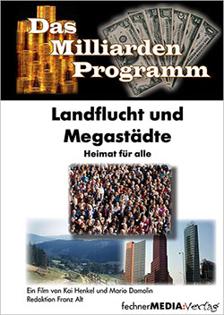 Landflucht und Megastädte - Ein Unterrichtsmedium auf DVD
