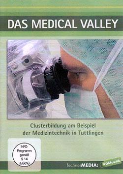 Das Medical Valley - Ein Unterrichtsmedium auf DVD