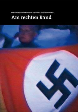 Am rechten Rand - Ein Unterrichtsmedium auf DVD