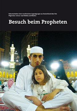Besuch beim Propheten - Ein Unterrichtsmedium auf DVD