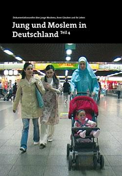 Jung und Moslem in Deutschland 4 - Ein Unterrichtsmedium auf DVD