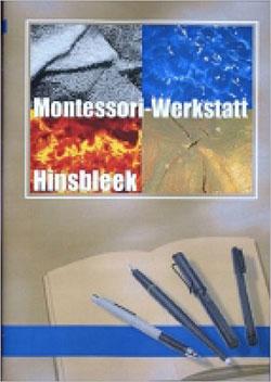 Montessori-Werkstatt Hinsbleek - Ein Unterrichtsmedium auf DVD