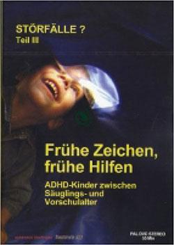 Störfälle? Teil III - Frühe Zeichen, frühe Hilfen - Ein Unterrichtsmedium auf DVD