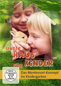 Unser Haus für Kinder - Ein Unterrichtsmedium auf DVD