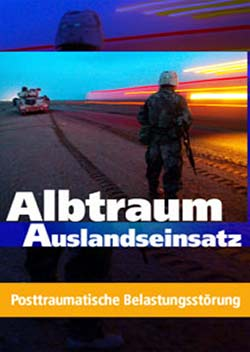 Albtraum Auslandseinsatz - Ein Unterrichtsmedium auf DVD