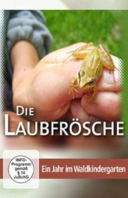 Die Laubfrösche - Ein Unterrichtsmedium auf DVD