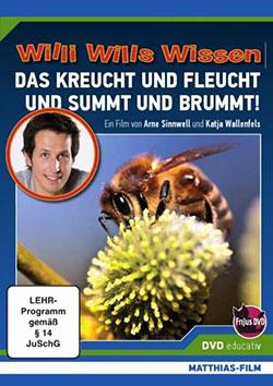 Willi wills wissen: Das kreucht und fleucht und summt und brummt - Ein Unterrichtsmedium auf DVD