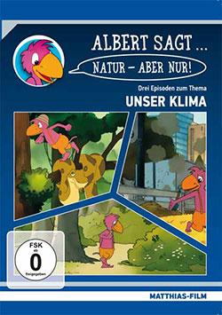 Albert sagt... Natur - Aber nur! - Ein Unterrichtsmedium auf DVD