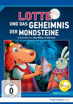 Lotte und das Geheimnis der Mondsteine - Ein Unterrichtsmedium auf DVD
