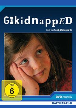 Gekidnapped - Ein Unterrichtsmedium auf DVD