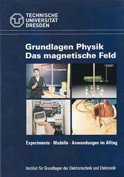 Grundlagen Physik - Das magnetische Feld - Ein Unterrichtsmedium auf DVD