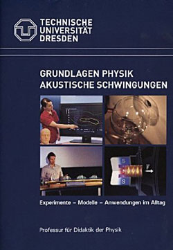 Grundlagen Physik - Akustische Schwingungen - Ein Unterrichtsmedium auf DVD