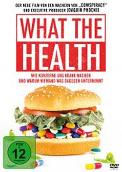 What The Health - Ein Unterrichtsmedium auf DVD