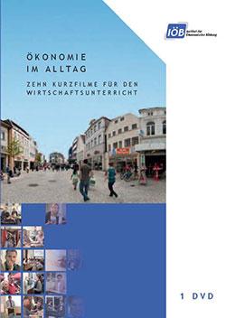Ökonomie im Alltag - Ein Unterrichtsmedium auf DVD