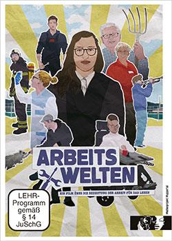 Arbeitswelten - Ein Unterrichtsmedium auf DVD