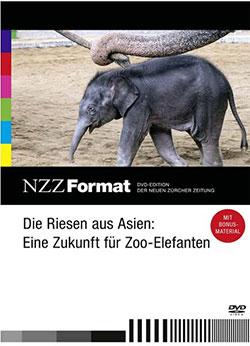 Die Riesen aus Asien: Eine Zukunft für Zoo-Elefanten - Ein Unterrichtsmedium auf DVD