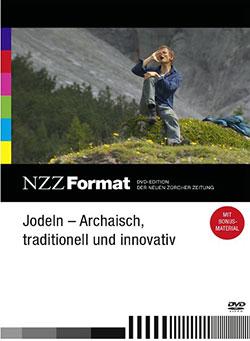 Jodeln - Archaisch, traditionell und innovativ - Ein Unterrichtsmedium auf DVD
