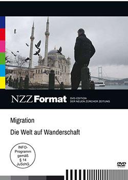 Migration -  die Welt auf Wanderschaft - Ein Unterrichtsmedium auf DVD