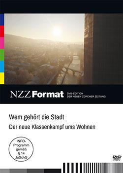 Wem gehört die Stadt -  Der neue Klassenkampf ums Wohnen - Ein Unterrichtsmedium auf DVD