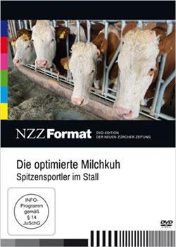 Die optimierte Milchkuh - Spitzensportler im Stall - Ein Unterrichtsmedium auf DVD