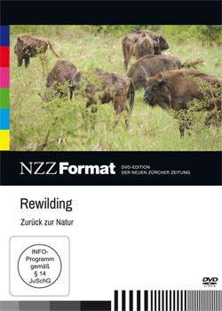 Rewilding - zur�ck zur Natur - Ein Unterrichtsmedium auf DVD