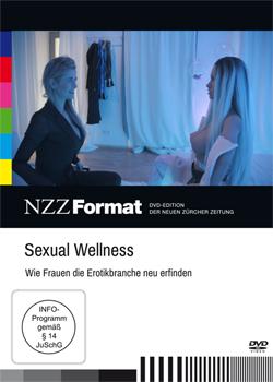 Sexual Wellness - Wie Frauen die Erotikbranche neu erfinden - Ein Unterrichtsmedium auf DVD