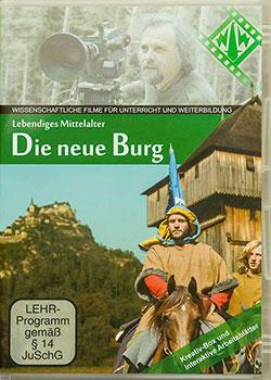 Lebendiges Mittelalter - Die neue Burg - Ein Unterrichtsmedium auf DVD