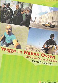 Wigge im Nahen Osten - Ein Unterrichtsmedium auf DVD