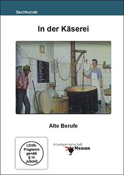 In der Käserei - Ein Unterrichtsmedium auf DVD
