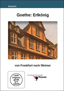 Goethe: Erlkönig - Ein Unterrichtsmedium auf DVD