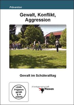 Gewalt, Konflikt, Aggression - Ein Unterrichtsmedium auf DVD