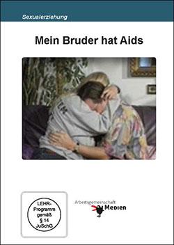 Mein Bruder hat Aids - Ein Unterrichtsmedium auf DVD