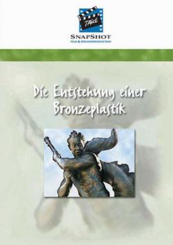Die Entstehung einer Bronzeplastik - Ein Unterrichtsmedium auf DVD