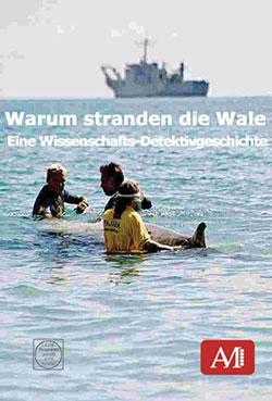 Warum stranden die Wale - Ein Unterrichtsmedium auf DVD