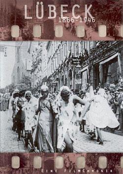 Lübeck 1866 - 1946 - Ein Unterrichtsmedium auf DVD