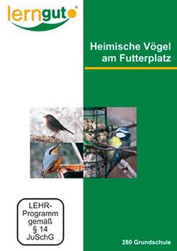 Heimische Vögel am Futterplatz - Ein Unterrichtsmedium auf DVD
