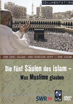 Die fünf Säulen des Islam - Ein Unterrichtsmedium auf DVD