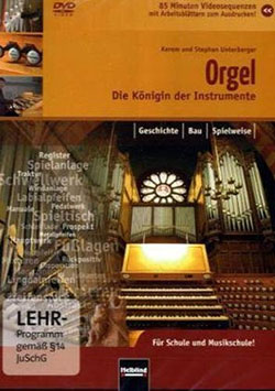 Die Orgel - Ein Unterrichtsmedium auf DVD